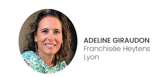 Adeline Giraudon franchisée Heytens