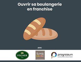 Webinar – Ouvrir sa boulangerie en franchise