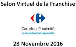 Carrefour donne trois rendez vous aux candidats la franchise for Salon virtuel de la franchise