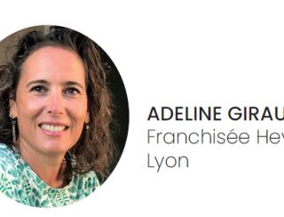 Adeline Giraudon , Franchisée
